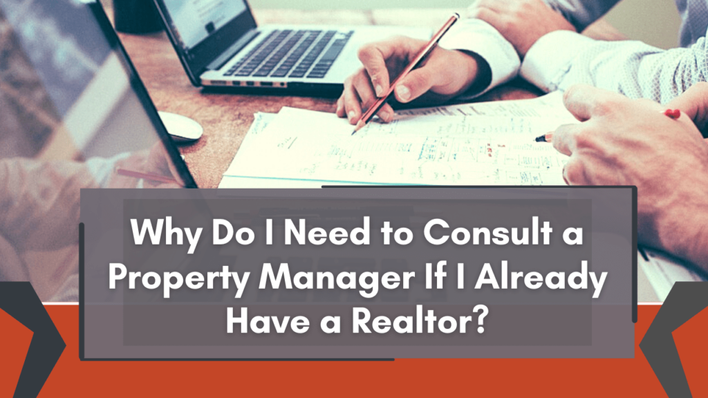 Why Do I Need to Consult a Vancouver Property Manager If I Already Have a Realtor? - Banner